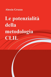 Le potenzialità della metodologia CLIL