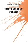 lifting emotivo vol.uno