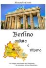 Berlino andata e ritorno