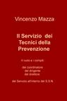 Il Servizio dei Tecnici della Prevenzione