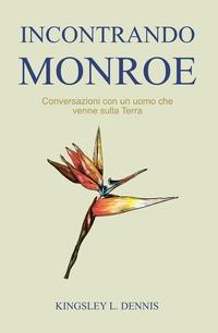 Incontrando Monroe
