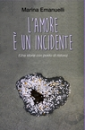 L'amore è un incidente