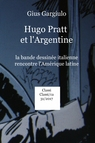 Hugo Pratt et l'Argentine