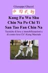 Kung Fu Wu Shu Chin Na Po Chi Ti San Tao Fan Chin...