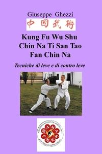 Kung Fu Wu Shu Chin Na Po Chi Ti San Tao Fan Chin Na