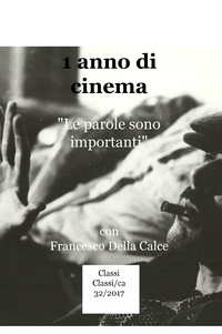 1 anno di cinema