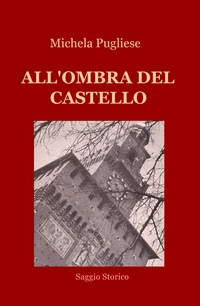 ALL'OMBRA DEL CASTELLO