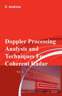 Doppler Processing Analysis and Techniques For Coherent Radar Vol. II