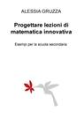 Progettare lezioni di matematica innovativa