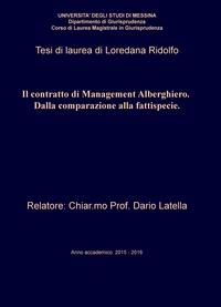 Il contratto di Management Alberghiero. Dalla comparazione alla fattispecie.