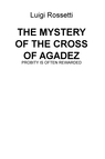 THE MYSTERY OF THE CROSS OF AGADEZ
