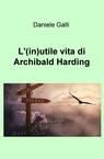 copertina L'(in)utile vita di Archibald...