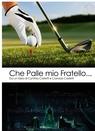 copertina CHE PALLE MIO FRATELLO