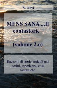 MENS SANA …Il contastorie (volume 2.o)