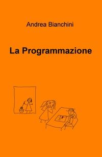 La Programmazione