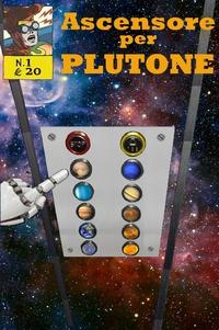 Ascensore per Plutone