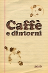 Caffé e dintorni