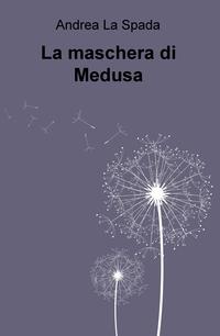 La maschera di Medusa