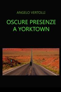 Oscure presenze a Yorktown