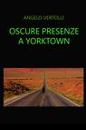 copertina Oscure presenze a Yorktown