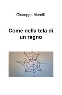 Come nella tela di un ragno