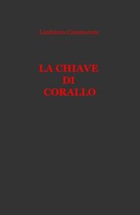 LA CHIAVE DI CORALLO