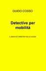 copertina Detective per mobilità