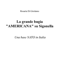 "La grande bugia ""AMERICANA"" su Sigonella"