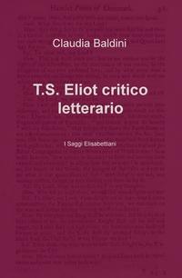 T.S. Eliot critico letterario