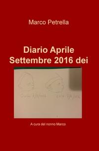 Diario Aprile Settembre 2016 dei gemelli Ciaràn e Luca Petrella Russell