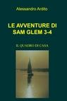 copertina LE AVVENTURE DI SAM GLEM 3-4