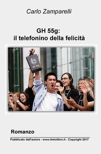 GH 55g: il telefonino della felicità
