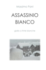 copertina di Assassinio Bianco