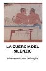 copertina di LA QUERCIA DEL SILENZIO