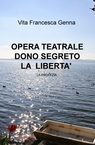 copertina di OPERA TEATRALE DONO SEGRETO...
