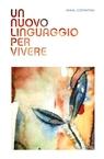 copertina UN NUOVO LINGUAGGIO PER VIVERE