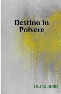 Destino in Polvere