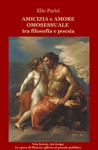 Amicizia e amore omosessuale tra filosofia e poesia