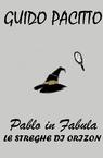 copertina di Pablo in Fabula #3 – Le S...