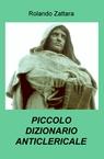 PICCOLO DIZIONARIO ANTICLERICALE
