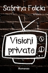 copertina Visioni private