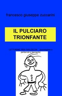 IL PULCIARO TRIONFANTE