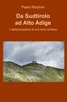 Da Sudtirolo ad Alto Adige