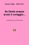 Se Dante avesse avuto il coraggio…