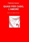 copertina QUASI PER CASO, L'AMORE.