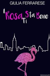 Il Rosa Ti Sta Bene