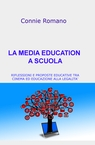 LA MEDIA EDUCATION A SCUOLA