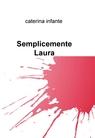 Semplicemente Laura