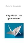 copertina Regalati un presente