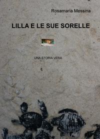 LILLA E LE SUE SORELLE